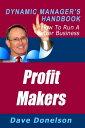 楽天Kobo電子書籍ストアで買える「Profit Makers: The Dynamic Manager's Handbook On How To Run A Better Business【電子書籍】[ Dave Donelson ]」の画像です。価格は119円になります。