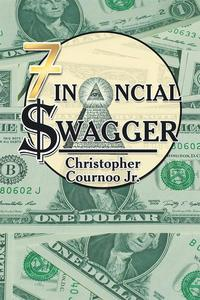 Financial Swagger【電子書籍】[ Christopher Cournoo Jr. ]
