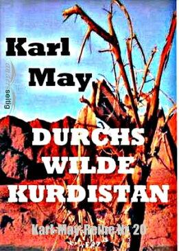 Durchs wilde KurdistanKarl-May-Reihe Nr. 20【電子書籍】[ Karl May ]