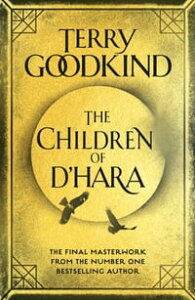 The Children of D'Hara【電子書籍】[ Terry Goodkind ]