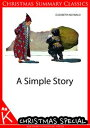 A Simple Story [Christmas Summary Classics]【電子書籍】[ Elizabeth Inchbald ]