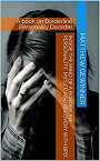 Inside the Mind of a Borderline Personality, My Life and Recovery with BPDA Book on Borderline Personality Disorder【電子書籍】[ Matthew J. Gewinner ]