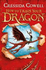 How to Train Your DragonBook 1【電子書籍】[ Cressida Cowell ]