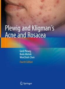 Plewig and Kligman´s Acne and Rosacea【電子書籍】[ Gerd Plewig ]