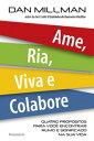 楽天Kobo電子書籍ストアで買える「Ame, Ria, Viva e Colabore【電子書籍】[ Dan Millman ]」の画像です。価格は800円になります。