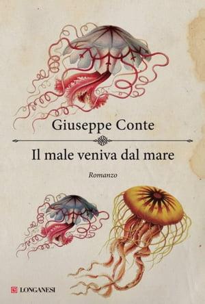 洋書, FICTION & LITERTURE Il male veniva dal mare Giuseppe Conte