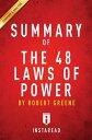 楽天Kobo電子書籍ストアで買える「Summary of The 48 Laws of Powerby Robert Greene | Summary & Analysis【電子書籍】[ Instaread Summaries ]」の画像です。価格は312円になります。
