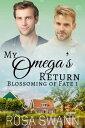 My Omega's Retur...