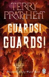 Guards! Guards!(Discworld Novel 8)【電子書籍】[ Terry Pratchett ]