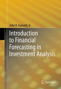 Introduction to Financial Forecasting in Investment Analysis【電子書籍】[ John B. Guerard, Jr. ]
