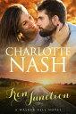 Iron JunctionA Walker-Bell Novel【電子書籍】[ Charlotte Nash ]