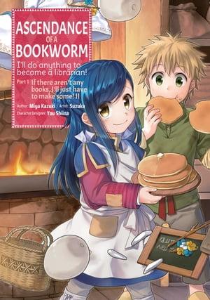 洋書, FAMILY LIFE & COMICS Ascendance of a Bookworm (Manga) Volume 2 Miya Kazuki