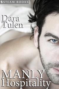 Manly Hospitality【電子書籍】[ Dara Tulen ]