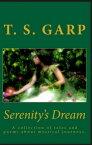 Serenity's Dream【電子書籍】[ T.S. Garp ]