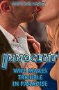 楽天Kobo電子書籍ストアで買える「Innocent Wife Makes Trouble In Paradise Vol. 1【電子書籍】[ Stephanie Harley ]」の画像です。価格は348円になります。