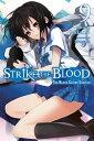 Strike the Blood, Vol. 9 (ligh...