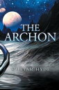 The Archon【電子書籍】[ William Hyde ]