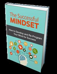 The Successful MindsetHow to Develop and Re-Program Your Mind for Success【電子書籍】[ Anonymous ]