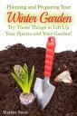 楽天Kobo電子書籍ストアで買える「Planning and Preparing Your Winter Garden: Try These Things to Lift Up Your Spirits and Your Garden!【電子書籍】[ Martha Stone ]」の画像です。価格は119円になります。