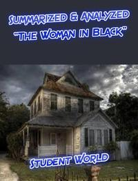 "Summarized & Analyzed: ""The Woman in Black""【電子書籍】[ Student World ]"