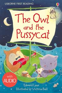 The Owl and the Pussycat: Usborne First Reading: Level Four【電子書籍】[ Edward Lear ]