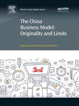 洋書, BUSINESS & SELF-CULTURE The China Business ModelOriginality and Limits Elisabeth Paulet