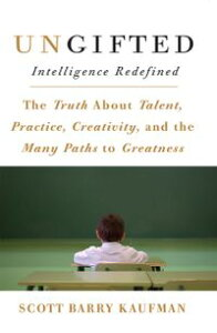 UngiftedIntelligence Redefined【電子書籍】[ Scott Barry Kaufman ]