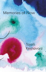 Memories of Now【電子書籍】[ Tajalli Keshavarz ]