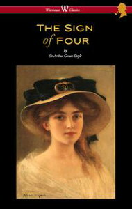 The Sign of Four (Wisehouse Classics Edition - with original illustrations by Richard Gutschmidt)【電子書籍】[ Arthur Conan Doyle ]