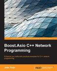 Boost.Asio C++ Network Programming【電子書籍】[ John Torjo ]
