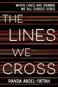 The Lines We Cross【電子書籍】[ Randa Abdel-Fattah ]
