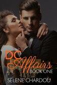 DC Affairs Book One【電子書籍】[ Selene Chardou ]