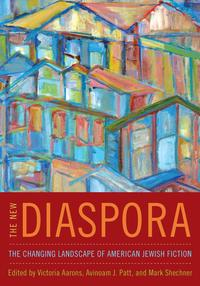 The New DiasporaThe Changing Landscape of American Jewish Fiction【電子書籍】[ Victoria Aarons ]