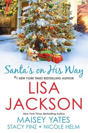 洋書, FICTION & LITERTURE Santas on His Way Lisa Jackson