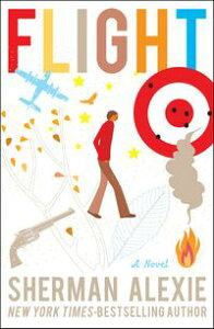 FlightA Novel【電子書籍】[ Sherman Alexie ]