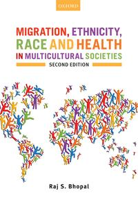 Migration, Ethnicity, Race, and Health in Multicultural Societies【電子書籍】[ Raj S. Bhopal ]