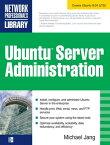 Ubuntu Server Administration【電子書籍】[ Michael Jang ]