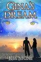 楽天Kobo電子書籍ストアで買える「Gina's Dream 1st edition English eBook【電子書籍】[ Ria Stone ]」の画像です。価格は239円になります。