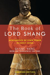 The Book of Lord ShangApologetics of State Power in Early China【電子書籍】[ Yang Shang ]