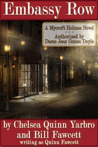 Embassy RowA Mycroft Holmes Novel【電子書籍】[ Chelsea Quinn Yarbro ]