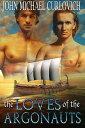 楽天Kobo電子書籍ストアで買える「The Loves of the Argonauts【電子書籍】[ John Michael Curlovich ]」の画像です。価格は999円になります。