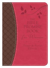 The Bible Promise Book for Women - Prayer & Praise EditionKing James Version【電子書籍】[ Compiled by Barbour Staff ]