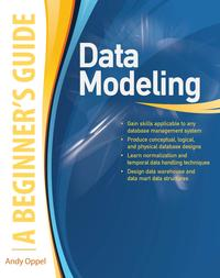 Data Modeling, A Beginner's Guide【電子書籍】[ Andy Oppel ]
