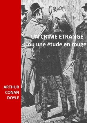 洋書, FICTION & LITERTURE UN CRIME ETRANGE OU UNE ETUDE EN ROUGE ARTHUR CONAN DOYLE