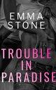 楽天Kobo電子書籍ストアで買える「Trouble In Paradise【電子書籍】[ Emma Stone ]」の画像です。価格は348円になります。