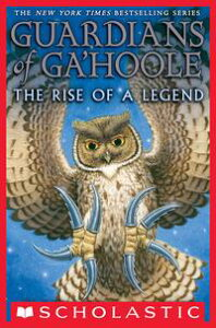 Guardians of Ga'Hoole Collection: Legend of the Guardians【電子書籍】[ Kathryn Lasky ]