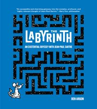 The LabyrinthAn Existential Odyssey with Jean-Paul Sartre【電子書籍】[ Ben Argon ]