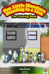 Ten Little Monsters Standing in a Line The Coloring Book【電子書籍】[ Chris Mason ]