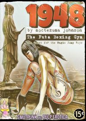1948 - Futa Boxing Gym Part 2 (Quest for the Magic Jump Rope)【電子書籍】[ Moctezuma Johnson ]
