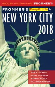 Frommer's EasyGuide to New York City 2018【電子書籍】[ Pauline Frommer ]